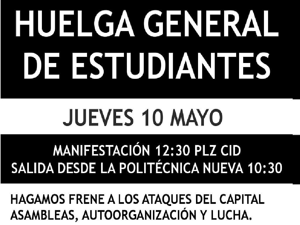 HUELGA GENERAL ESTUDIANTES 10 DE MAYO