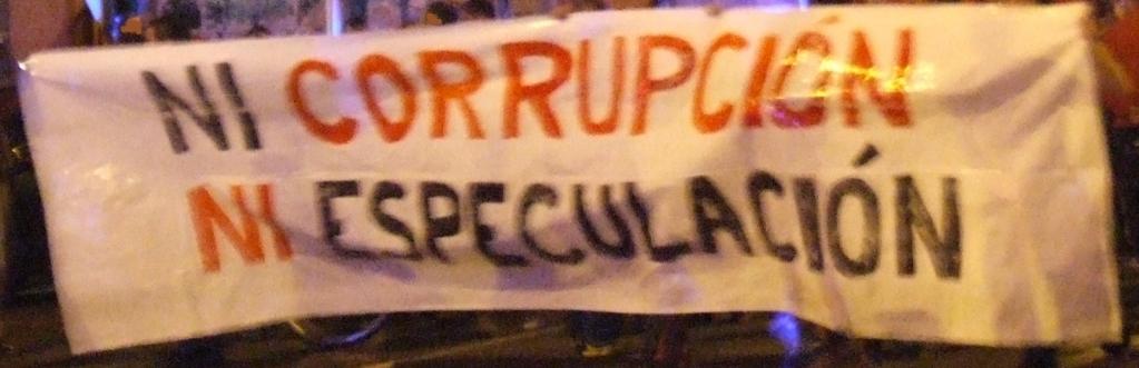 ni corrupción ni especulación